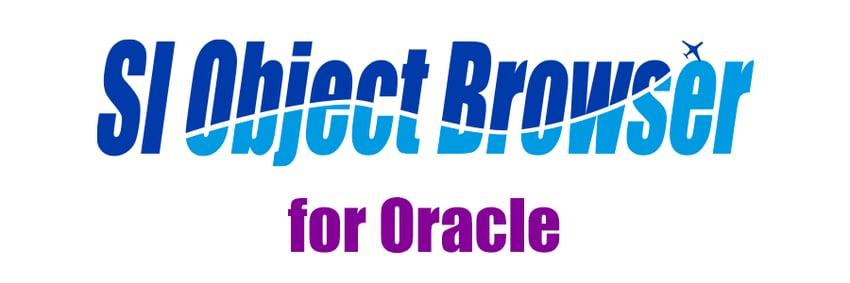 【製品情報】SI Object Browser for Oracle 18リリースのお知らせ