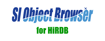 【製品情報】SI Object Browser for HiRDB 20リリースのお知らせ
