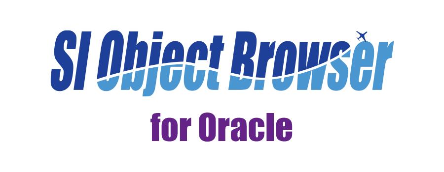 【製品情報】SI Object Browser for Oracle 21およびサブスクリプションリリースのお知らせ